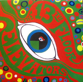 The 13th floor elevators the psychedelic world of the for 13 floor elevators discography